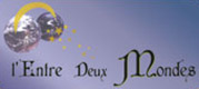 DOMAINE L'ENTRE DEUX MONDES